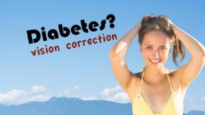 Diabetes and Vision Correction | Whitten Laser Eye
